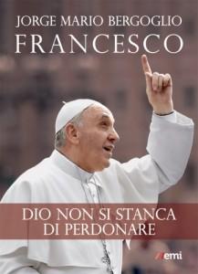 Francesco, Dio Perdona