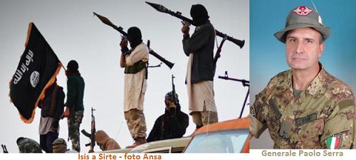 Isis a Sirte e gen. Serra