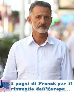 Così vive Franck, l'ultimo europeo